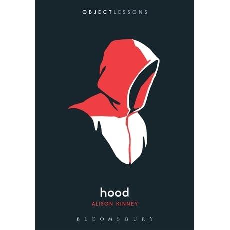 Hood by Alison Kinney