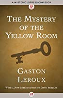 The Mystery of the Yellow Room (Joseph Rouletabille #1)
