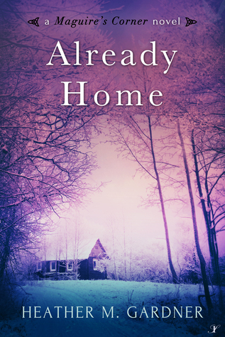Already Home (A Maguire's Corner novel)
