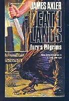 Fury's Pilgrims (Deathlands, #17)