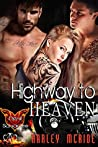 Highway to Heaven (Devil Savages MC, #3)