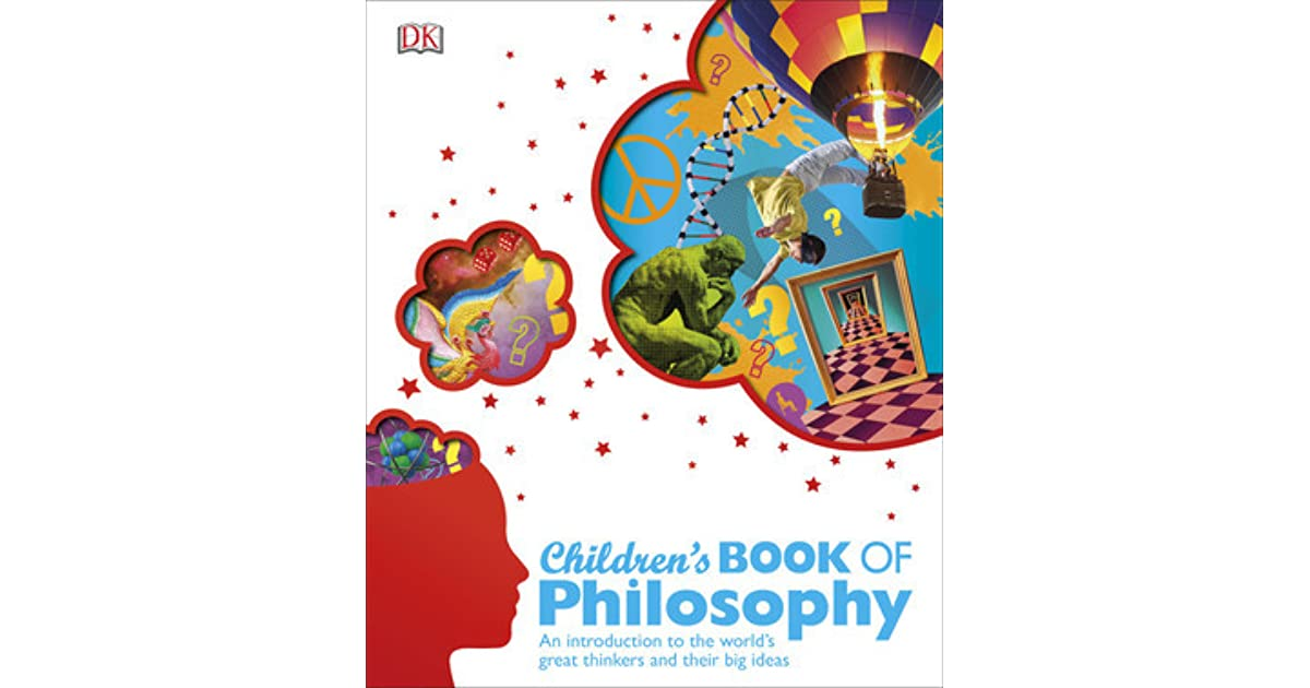 Children S Book Of Philosophy By Sarah Tomley