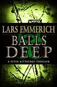 Balls Deep (Sam Jameson Espionage & Suspense #6)