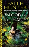 Blood of the Earth by Faith Hunter