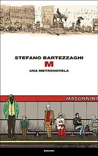 M: Una metronovela