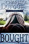 Bought: A Dothan Chronicles Story (The Dothan Chronicles, #0.5)