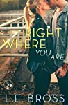 Right Where You Are (Second Chances, #1)