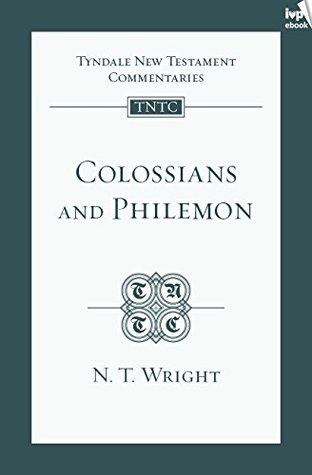 TNTC Colossians & Philemon by N.T. Wright