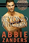 Beyond Affection (Callaghan Brothers, #6)