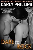 Dare to Rock (Dare to Love, #7)