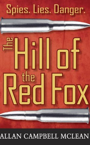Ebook The Hill Of The Red Fox By Allan Campbell Mclean