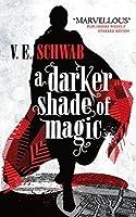 A Darker Shade of Magic (Shades of Magic, #1)