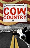 Cow Country by Adrian Jones Pearson