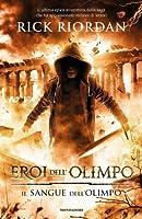 Il sangue dell'Olimpo (Eroi dell'Olimpo, #5)