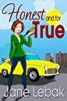 Honest And For True (The Adventures of Lee and Bucky, #1)