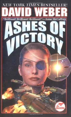Ashes of Victory (Honor Harrington #9) by David Weber