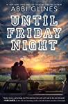 Until Friday Night (The Field Party, #1) audiobook download free