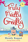 Download ebook Truly, Madly, Greekly by Mandy Baggot