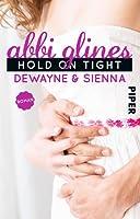 Hold On Tight – Dewayne und Sienna (Sea Breeze, #8)