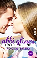 Until the End – Rock und Trisha (Sea Breeze, #9)