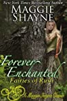Forever Enchanted (Fairies of Rush, #2) audiobook download free