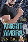 The Knight of Ambra (Mercenaries of Fortune, #1)