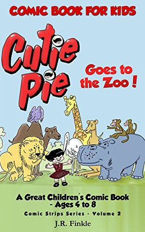 Cutie Pie Goes to the Zoo (Comic Strips 2)