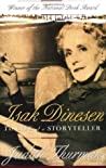 Isak Dinesen: The Life of a Storyteller