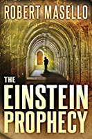 The Einstein Prophecy