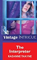The Interpreter (Mills & Boon Vintage Intrigue) (Silhouette Intimate Moments)