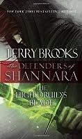 The High Druid's Blade (Defenders of Shannara, #1)