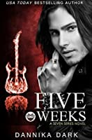 Five Weeks (Seven, #3)
