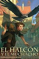 El halcón y el muchacho (La trilogía de Tormay, #1)