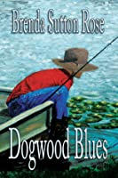 Dogwood Blues