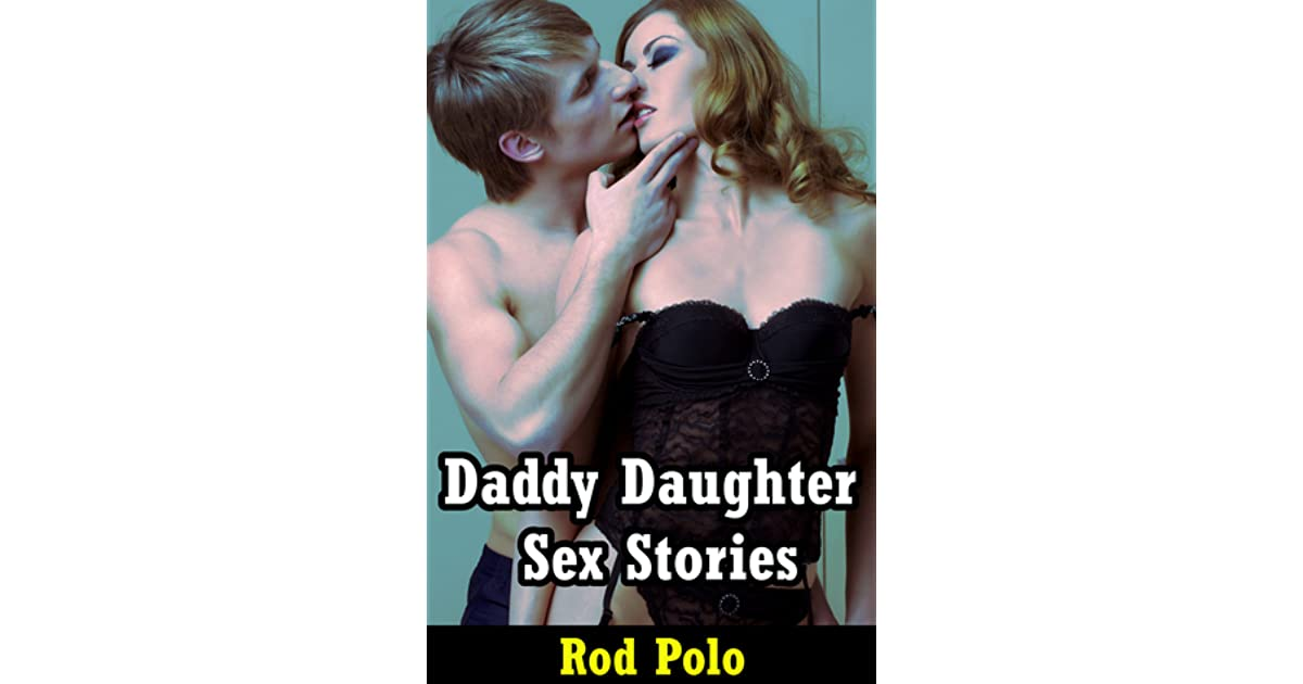 Daddys girl sex stories