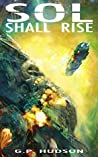 Sol Shall Rise (The Pike Chronicles,  #1)