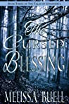 The Cursed Blessing (Tales of Gymandrol, #3)