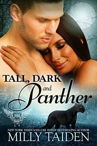 Tall, Dark and Panther by Milly Taiden