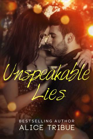 Unspeakable Lies (Unspeakable Truths, #1.5)