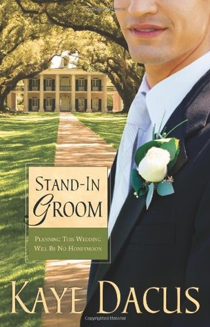 Stand-In Groom (Brides of Bonneterre, #1)
