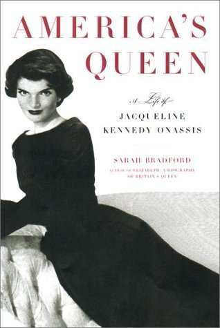 America's Queen: A Biography of Jacqueline Kennedy Onassis