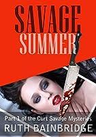 Savage Summer (Curt Savage Mysteries #1)