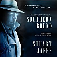 Southern Bound (Max Porter, #1)