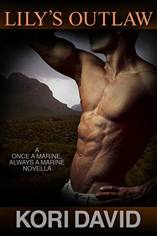 Lily's Outlaw (Once a Marine, Always a Marine, #2)