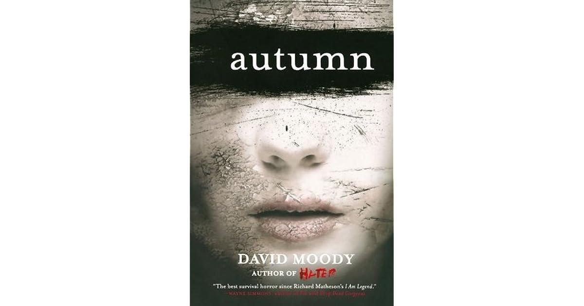 Autumn (Autumn, #1) by David Moody