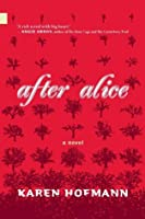 After Alice (Nunatak First Fiction)
