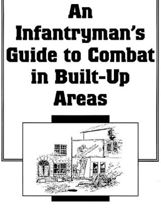 An Infantrymans Combat Guide In Built Up Aeas FM 90-19-1