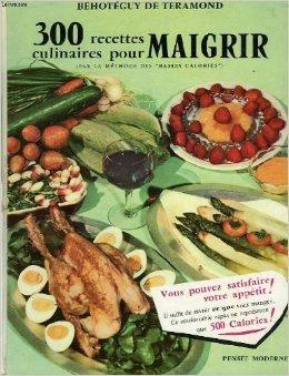 300 Recettes Culinaires pour Maigrir