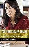 Top Free Stuff Online: Consumer Money Saving Tips freebies freestuff free money free books free entertainment