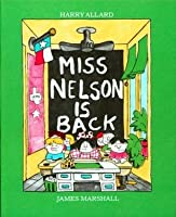 Miss Nelson Is Back (Miss Nelson, #2)